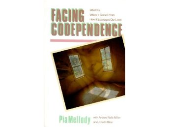 Facing codependence - what it is, where it comes from, h 9780062505897