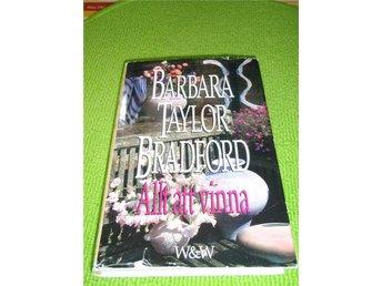 Barbara Taylor Bradford - Allt att vinna - Inbunden - Norsjö - Barbara Taylor Bradford - Allt att vinna - Inbunden - Norsjö