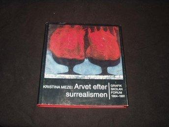 .._ Arvet efter Surrealismen, Grafikskolan Forum 1964-1991 - Uppsala - .._ Arvet efter Surrealismen, Grafikskolan Forum 1964-1991 - Uppsala