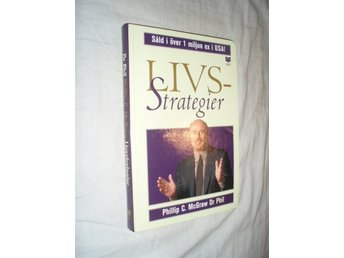 Phillip C McGraw Dr Phil - Livsstrategier