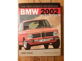 BMW 2002 The Restorer´s Reference 1968-1976