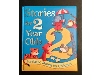 Bok på Engeska. Stories for 2 - year olds. Fantastic stories for Children.