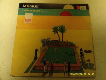Mirage - now you see it...