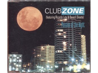 Clubzone Ft. Ricardo Lyte & Beverli Skeete - Passion Of The Night - 1995 CD Maxi