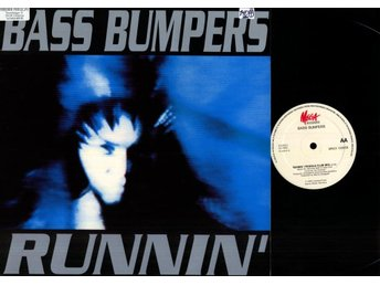 BASS BUMPERS - RUNNIN'