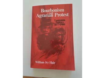Bourbonism and Agrarian Protest William Ivy Hair