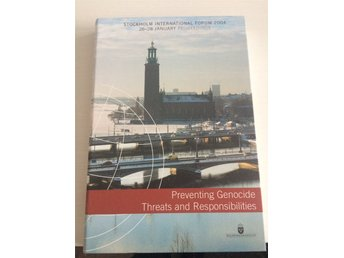 "Ny bok, Regeringskansliet, ""Preventing Genocide Threats and Responsibilities""."