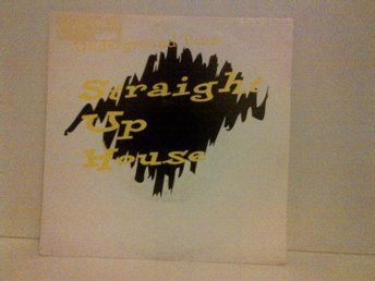 Underground Posse ‎– Straight Up House, vinyl single