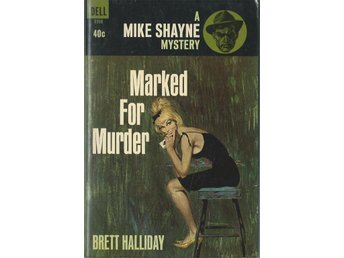 DELL NR 5386-MIKE SHAYNE MYSTERY-Marked for murder(Engelska) - Svedala - DELL NR 5386-MIKE SHAYNE MYSTERY-Marked for murder(Engelska) - Svedala