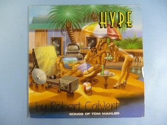 HYPE by Robert Calvert - SIGNERAD - HAWKWIND  UK press 1981