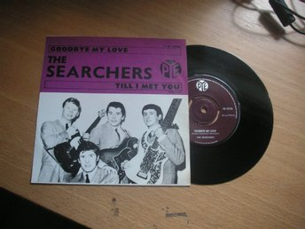 THE SEARCHERS Goodbye my love 45/ps Sverige1965 Tio i topp