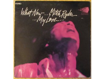 MITCH RYDER - What Now My Love, DYNOVOICE