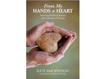 From my hands and heart - achieving health and balance w 9781781801574