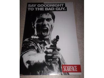 SCARFACE (poster affisch 61x91) Say Goodnight to the Bad Guy