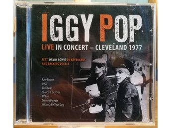 IGGY POP - LIVE IN CONCERT - CLEVELAND 1977