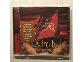 Kalmah for the revolution.