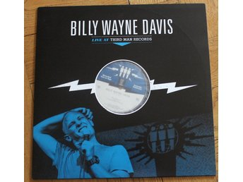BILLY WAYNE DAVIS - Live At Third Man (Third Man Records, Jack White)
