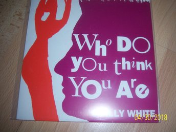 Vinylsingel - Chilly White - Who do you think you are?