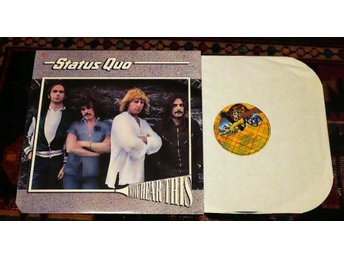 STATUS QUO  Now here this UK  Psych Boogie rock Galore 1980