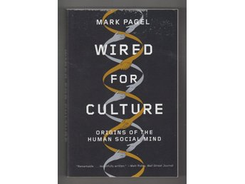 Pagel, Mark: Wired for Culture.