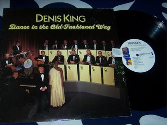DENIS KING-DANCE IN THE OLD- FASHIONED WAY LP 1984 TOPPSKICK