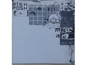 "Pish Posh title* Corrupt Cops / NY Undercover* Club, Drum n Bass, Jungle 12"" UK"