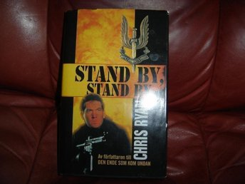 "Chris Ryan ""Stand by, stand by"""