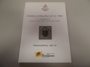 Sweden in philately up to 1920 Monacophil 2013