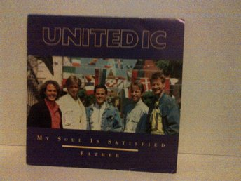 Unitedic - My soul is satisfied / Father, vinyl single