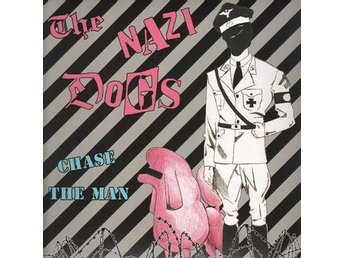 Nazi Dogs, The - Chase The Man - LP