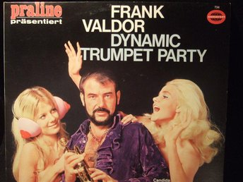 LP - FRANK VALDOR. Dynamic Trumpet Party. 1971