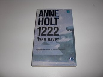 Anne Holt  -  1222 över havet  - Pocket
