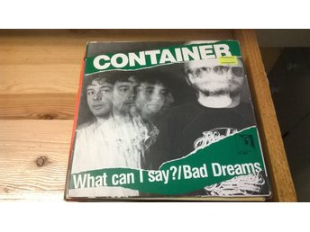 Container - What Can I Say / Bad Dreams, EP
