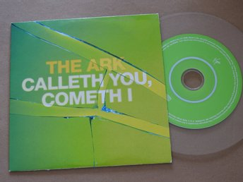 The Ark - Calleth you, Cometh I CD Single 2002