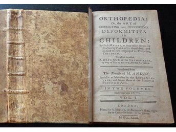 ANDRY Orthopaedia. Art of correcting and preventing Deformities in Children 1743