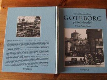 Göteborg på femtiotalet Vad hände egentligen Göteborg Västergötland - Klövedal - Göteborg på femtiotalet Vad hände egentligen Göteborg Västergötland - Klövedal