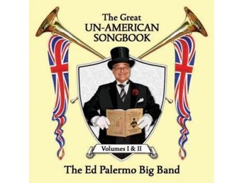 Palermo Ed & Big Band: Great Un-american Song... (2CD)