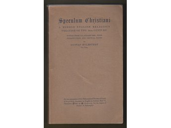 Speculum Christiani. A middle English religious treatise of the 14th century.