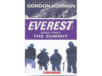 Everest. Book three. The summit.:Gordon Korman