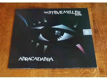 The Steve Miller Band / Abracadabra