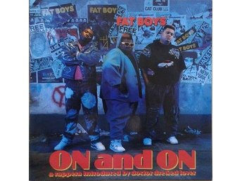 Fat Boys  titel*  On And On