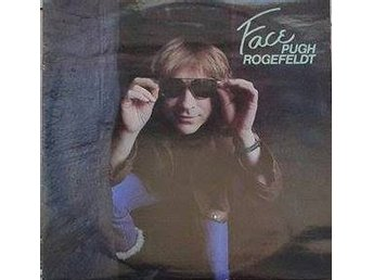 Pugh Rogefeldt title* Face Pugh Rogefeldt* Pop Rock LP SWE