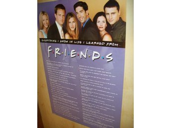 FRIENDS (poster, affisch) VÄNNER Everything I know in life..