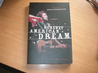 BRUCE SPRINGSTEEN Runaway American Dream First Da Capo Press Edition 2005