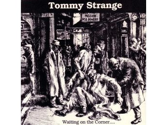 Tommy Strange ?? Waiting On The Corner... - 7'' NY - FRI FRAKT