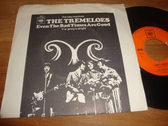 "THE TREMELOES - EVEN THE BAD TIME ARE GOOD 7"" 1967"