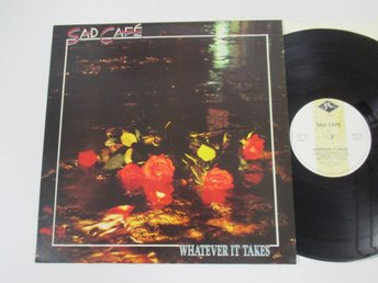 "Sad Cafe ""Whatever It Takes"""