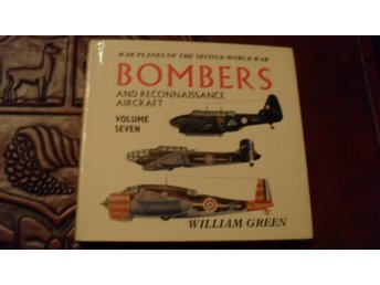 BOMBERS AND RECONNAISSANCE AIRCRAFT  VOLUME SEVEN   WILLIAM GREEN      MACDONALD