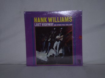 Hank WIlliams  -  Lost Highway and Other Folk Ballads    US PRESS 1964 SEALED !!