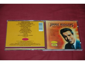 Jimmie rodgers. Kisses Sweeter Than Wine. Pickwick